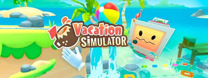 Vacation Simulator VR