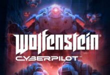 Photo of Wolfenstein Cyberpilot is scheduled for release on 26th July