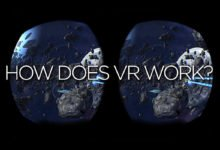 Photo of How Exactly Does VR Work? – Find Out Here